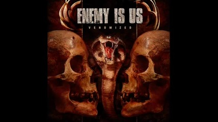 Enemy Is Us - End This Life