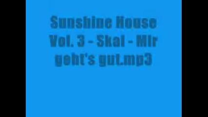 Sunshine House Vol. 3 - Skai - Mir Gehts Gut