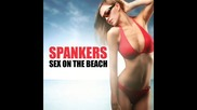 Spankers - Sex on the beach