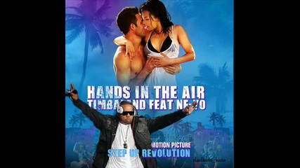 Песен от Step Up 4 - Timbaland ft. Ne-yo- Hands In The Air ( Official Song)