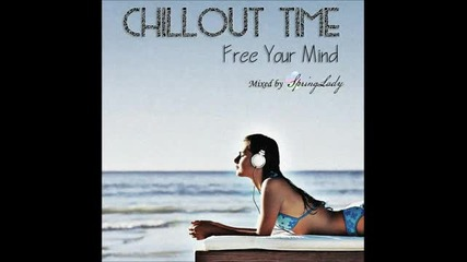 The Best Chillout - Free Your Mind