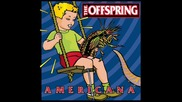 The Offspring - Have you ever