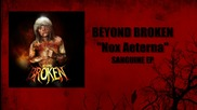 Deathcore New Beyond Broken - Echoes / Nox Aeterna (1080p)