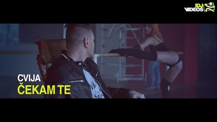 Яко Сръбско 2015* Cvija - Cekam Te (official Hd Video) + Превод