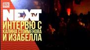 NEXTTV 026: Гости: Интевю с Калина Стоименова, Izabella и Prisoneer