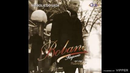 Boban Rajovic - Izdaja - (Audio 2009)