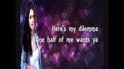 Selena Gomez The Scene - My Dilemma - Lyrics