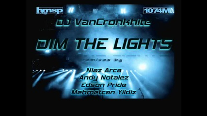 Dj Vancronke - Dim The Lights Mehmetcan Yildiz Remix