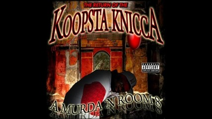 Koopsta Knicca - They Don't Wanna Fight