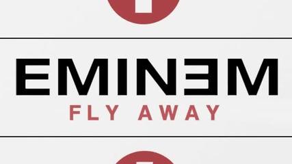 Eminem - Fly Away [new song 2011]