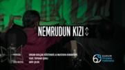 Erkan Kolcak Kostendil Mustafa Krantepe feat. Toygar Ickl- Nemrudun Kizi ( превод)