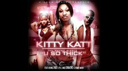 Fabo & Diamond Crime Mob Kitty Katt You So Thick