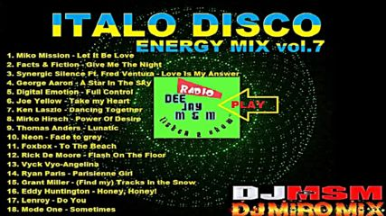 Dj Msm Dj Miro Mix - Italo Disco Energy Mix-vol.7 2019
