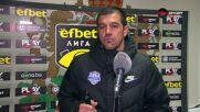 Иван Караджов: Взехме точка на труден терен срещу силен отбор