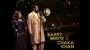 Barry White & Chaka Khan - The Longer We Make Love