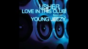 Usher ft Young Jeezy - Make Love In This Club Високо Качество