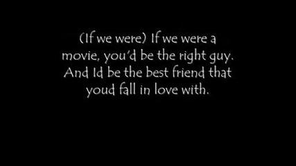 Hannah Montana - If we were a Movie tekst