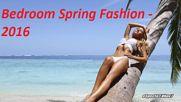 Dj Mascota - Bedroom Spring Fashion 2016
