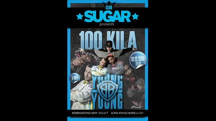 1 Dec Sugar - 100 Kila + Young Bb young - Live