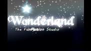 Wonderland ™-[intro 2 :]