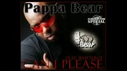 Премиера: Pappa Bear Feat. Whyteboy - Can I Please [2009]