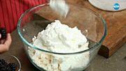 Сладолед с къпини и целувки - Бон Апети (29.09.2017)
