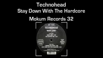 Technohead - Stay Down With The Hardcore
