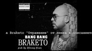 Braketo - Bang Bang (prod. by 2strong Beatz)