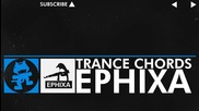 [trance] - Ephixa - Trance Chords [monstercat Release]
