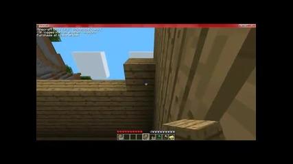 Minecraft Оцеляване еп.3 къща