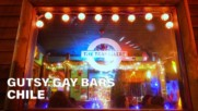 Gutsy Gay Bars: The only LGBT-friendly bar in southern Chile