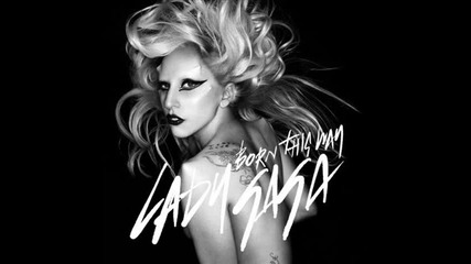 Превод! Lady Gaga - Born This Way [hq - 2011] (official song)