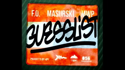 Масурски & F.o. & M.w.p - Guess List ( 2013 )