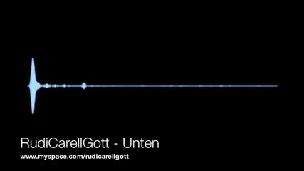 Rudicarellgott - Unten