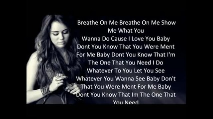 Miley Cyrus - Breathe On Me - New song 2011