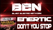Enertic - Don't You Stop (original Mix) [maximal Dreams Ep]