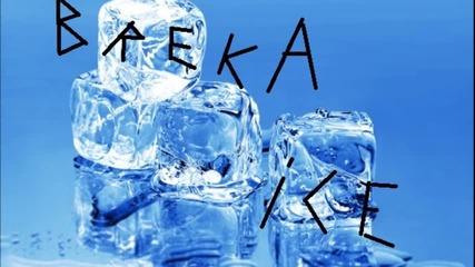 Breka Ice - Downed ( Explicit Rap )