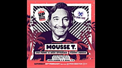 Mousse T. Funk Me Up On The Roof Brixton London 29-03-2020