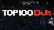 Hай-добрите диджей за 2012 според Dj Mag