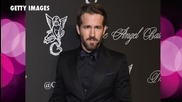 Ryan Reynolds Says He Doesn't Want His Daughter to be an Actress