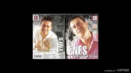 Enes Begovic - Tvoje ime na mom ramenu - (Audio 2006)