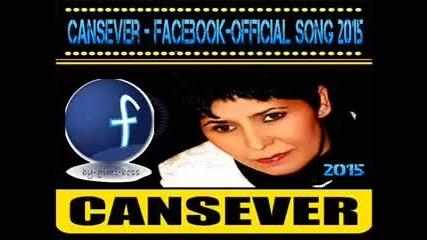 Cansever - Facebook 2015