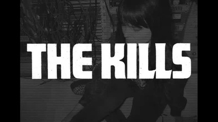 The Kills - Damned If She Do