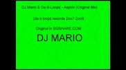 Dj Mario&da B - Loopz - Aspirin(original Mix)
