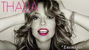 Thalía - Enemigos (cover Audio)