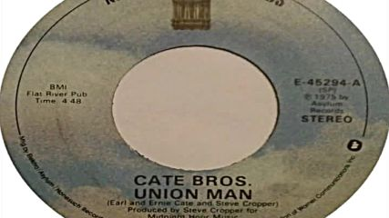 Cate Brothers-- Union Man( #24 Usa 1976)
