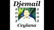 Djemail - Ceylana 2003
