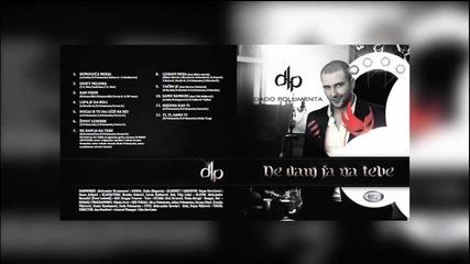 Dado Polumenta - Kad Pijem OFFICIAL AUDIO 2013