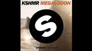 Kshmr - Megalodon (original Mix) Hq