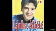 Ljuba Alicic - Gromovi pucajte - (audio 1999)